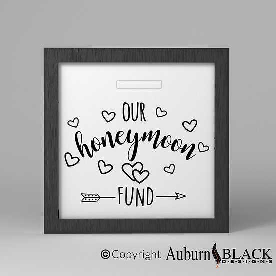 Our Honeymoon Fund Frame Vinyl Decal with hearts