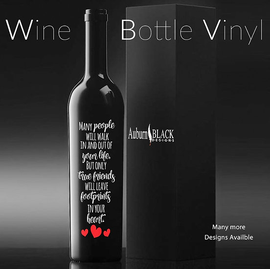 Many people will walk in and out of your life... Wine Bottle Vinyl Decal