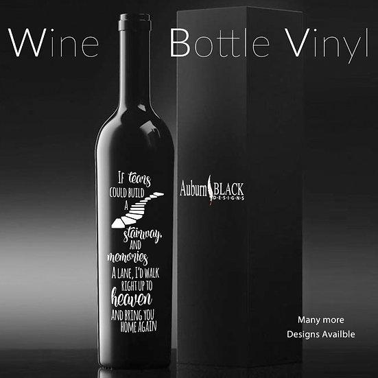 If tears could build a Stairway... Wine Bottle Vinyl De