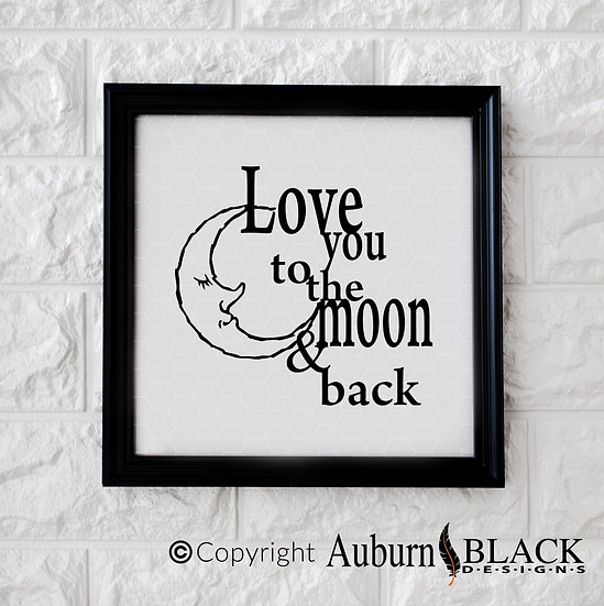 Love you to the moon and back vinyl decal