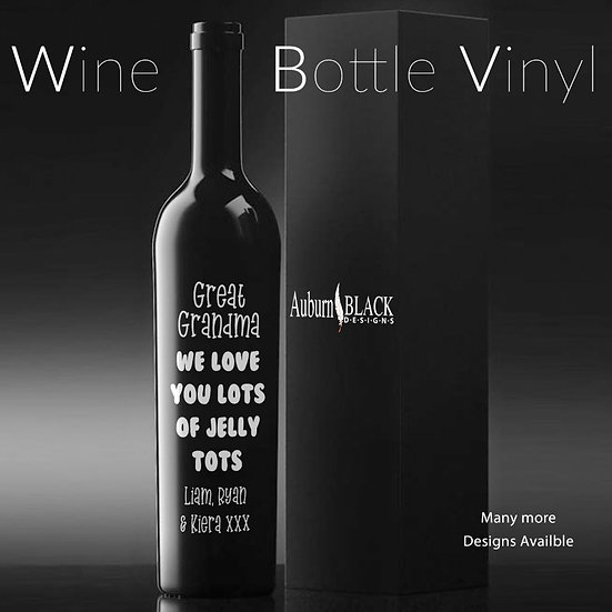 ... we love you lots of jelly tots... personalised Wine Bottle Vinyl