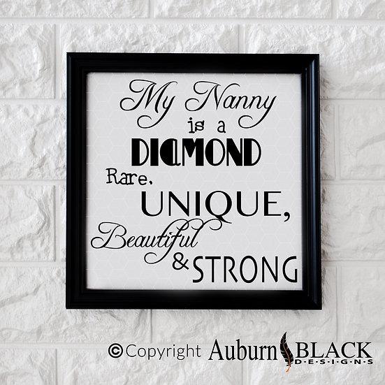 My Nanny is a Diamond Vinyl Decal
