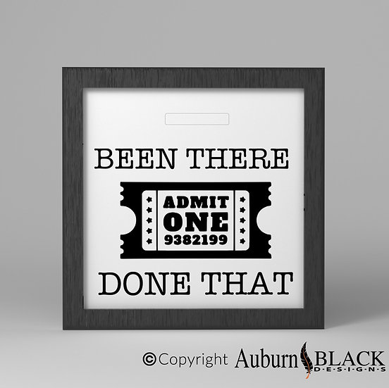 Been there done that ticket stub frame Vinyl Decal