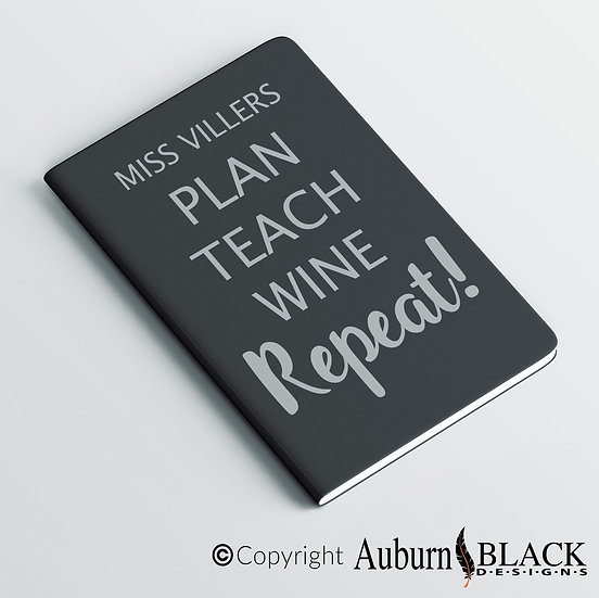Plan, Teach, Wine Teacher's Notebook Vinyl