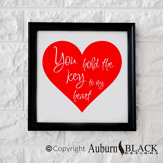 You hold the key to my heart vinyl decal