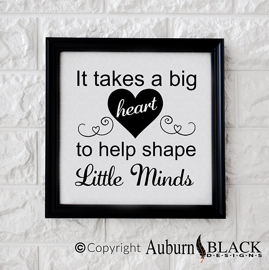 It take a big heart... Frame Vinyl Decal