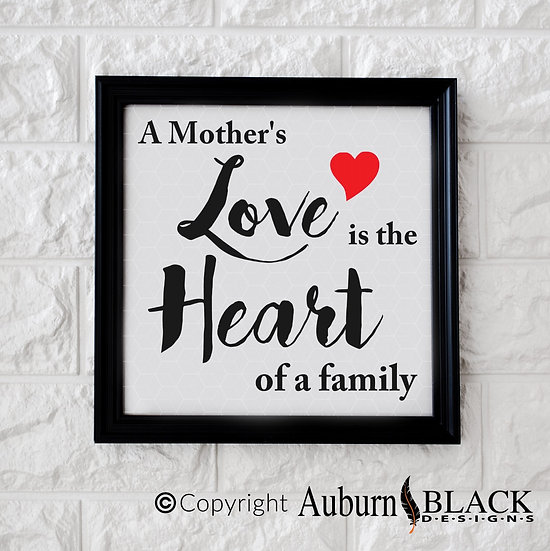 A Mother's Love is the Heart Vinyl Decal