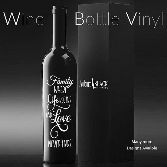 Family where life begins... Wine Bottle Vinyl Decal