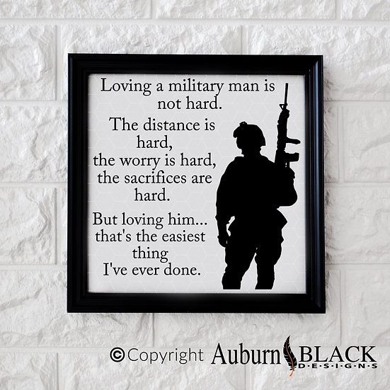 Loving a military man vinyl decal