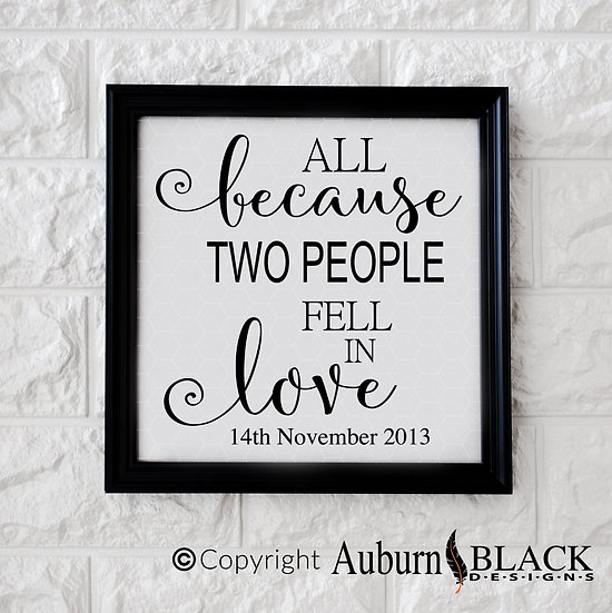 All because two people fell in love vinyl decal quote
