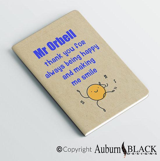 Making me Smile Teacher's Notebook Vinyl