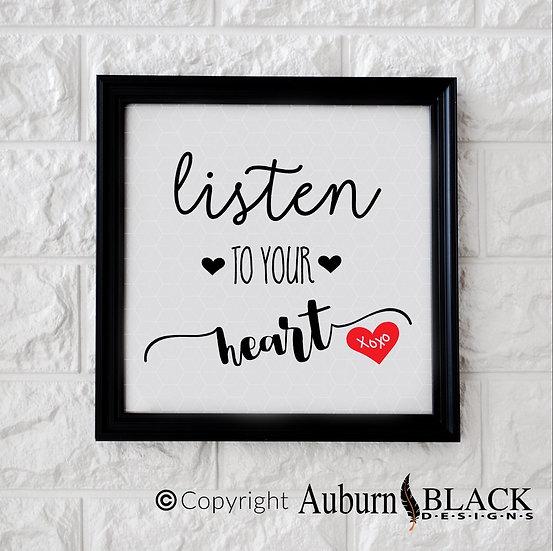 Listen to your heart Frame vinyl decal Motivational Inspirational