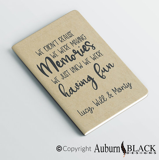 We didn't realise we were making memories... personalised notebook Vinyl Decal