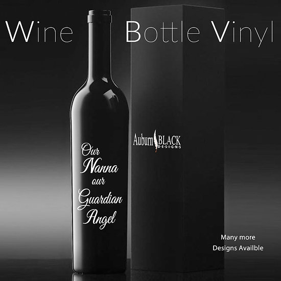 Our Nanna is our Guardian Angel... Personalised Wine Bottle Vinyl