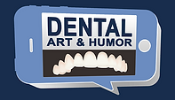 Dental Art and Humor
