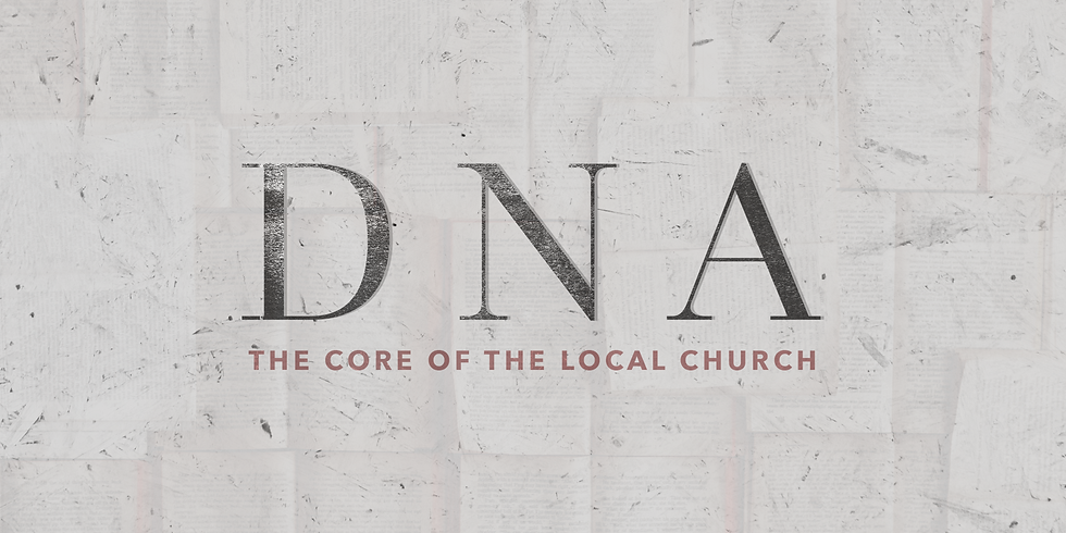 DNA: The Core of the Local Church