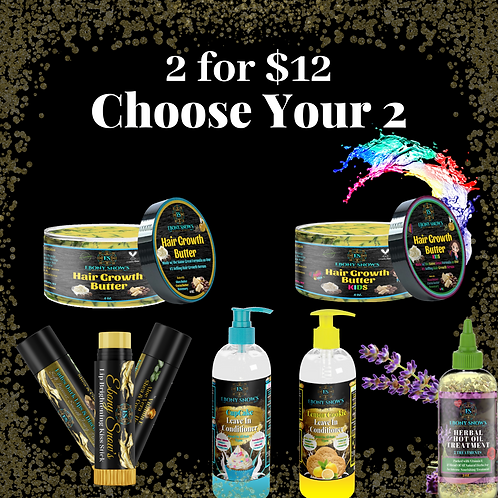 2 for $12 - Choose Your 2