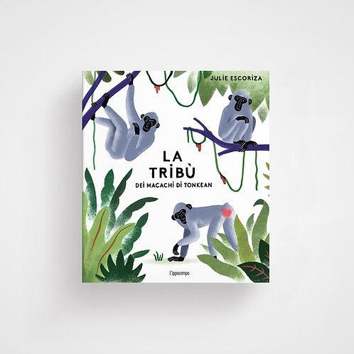 La tribù dei macachi di Tonkean - Julie Escoriza