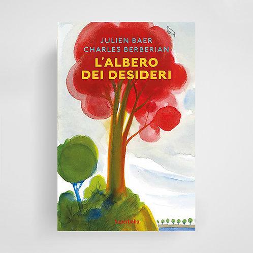 L'albero dei desideri - Charles Berberian & Julien Baer
