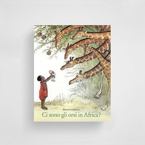 Ci sono gli orsi in Africa? - Satomi Ichikawa