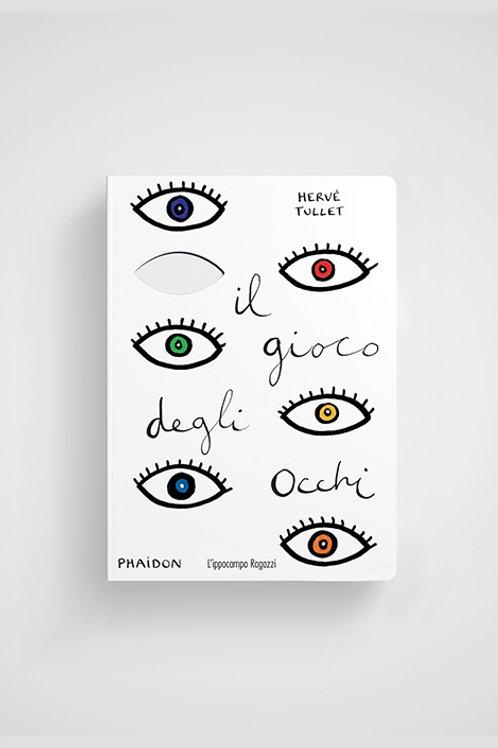 Il gioco degli occhi - Hervé Tullet