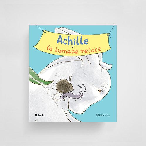 Achille e la lumaca veloce - Michel Gay