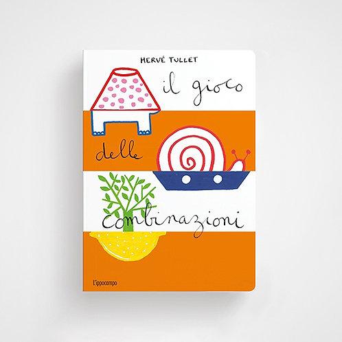Il gioco delle combinazioni - Hervé Tullet