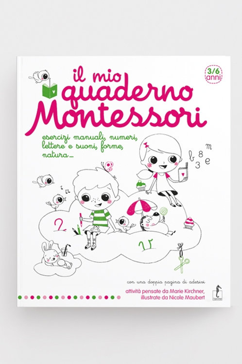 Il mio quaderno Montessori - Marie Kirchner