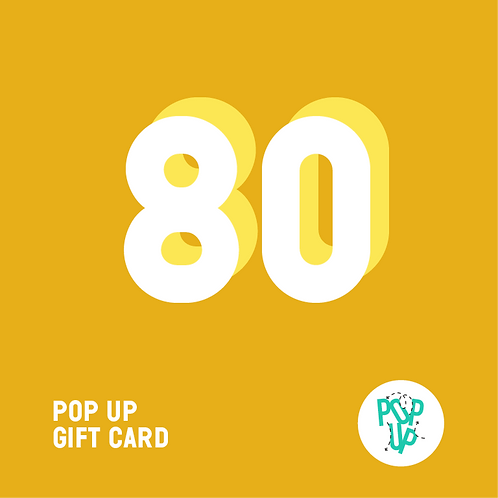 Pop up Gift Card - 80 €