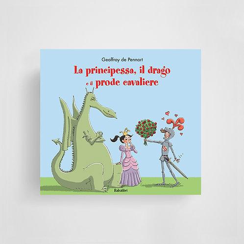 La principessa, il drago e il prode cavaliere - Geoffroy de Pennart