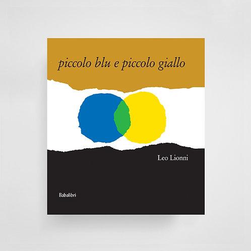 Piccolo blu e piccolo giallo - Leo Lionni