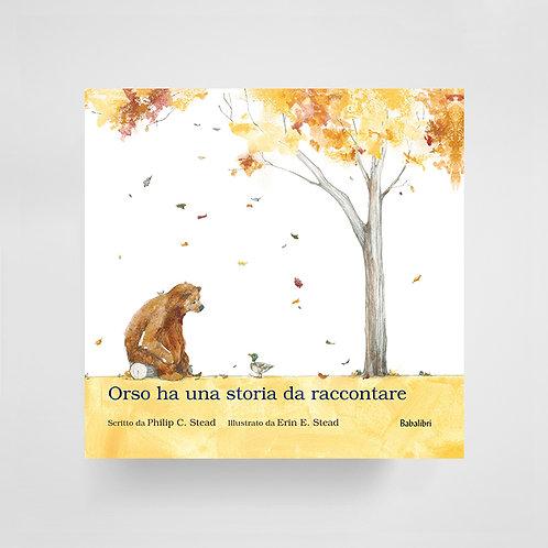Orso ha una storia da raccontare - Erin E. Stead e Philip C. Stead