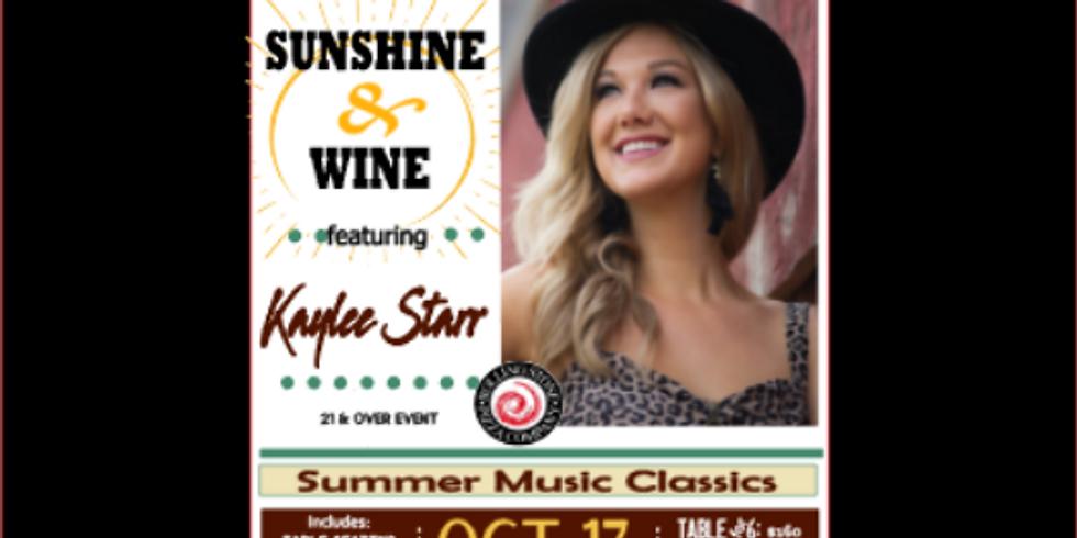 Sunshine & Wine with Kaylee Starr