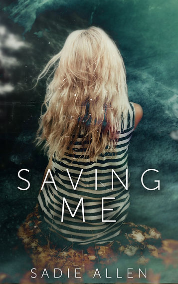 Saving Me by Sadie Allen