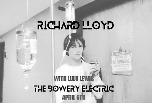 Richard Lloyd and Lulu Lewis and The Bowery Electric