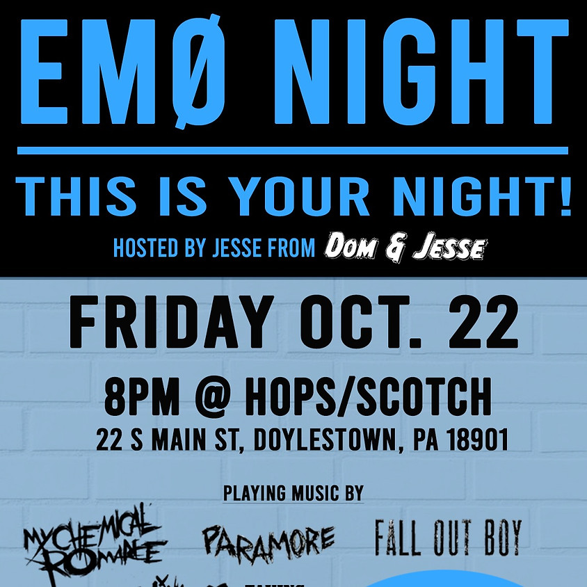 EMO NIGHT - Hosted by Jesse (at Hops/Scotch)