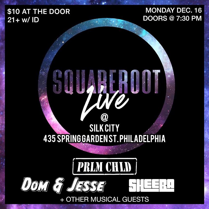 Square Root LIVE @ Silk City