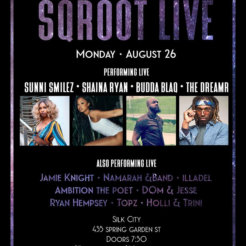 SqRoot Live at Silk City (21+)