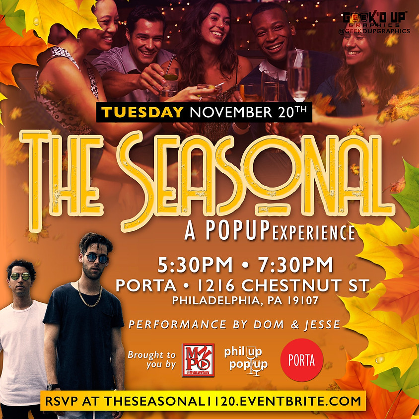 The Seasonal: A POPUP Experience - 5:30 PM