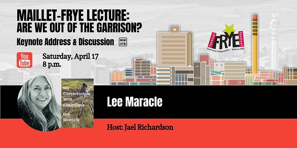 Maillet-Frye Lecture: Are We Out of the Garrison? (EN)