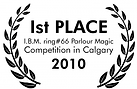 1st place at IBM magic competition in Calgary for 2 year in a row!