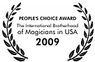 people's choice award at the International brotherhood of Magicians in 2009