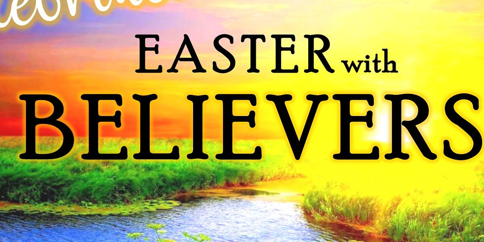 Easter With Believers