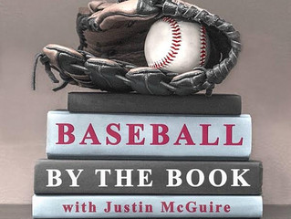 Baseball By The Book - With Justin McGuire