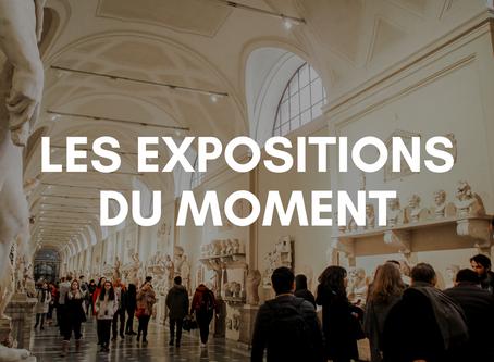 LES EXPOSITIONS DU MOMENT