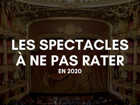 LES SPECTACLES À NE PAS RATER EN 2020