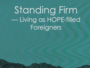 Living as Hope-FILLED Foreigners