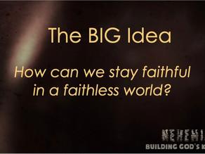 Staying faithful in a faithless world
