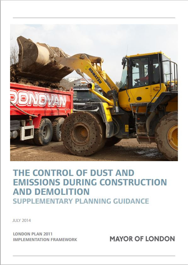 The control of dust and emissions during construction and demolition - Supplementary Planning Guidance Greater London Authority (2014)