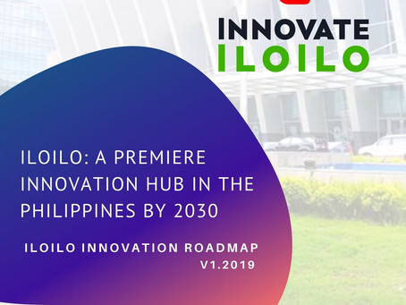 Iloilo: A Premiere Innovation Hub of the Philippines by 2030